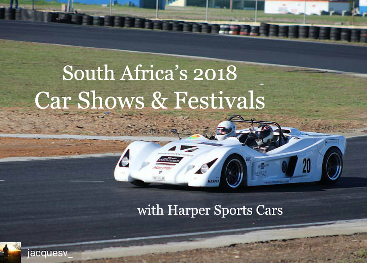 Car Shows With Harper Sports Cars South Africa - Sports car shows near me